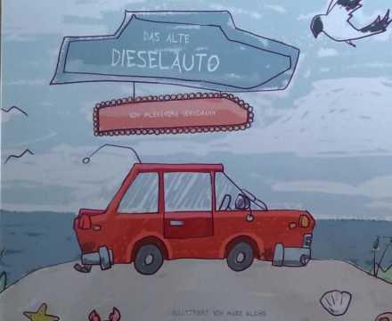 Das alte Dieselauto – Kinderbuch von Alexandra Hennemann